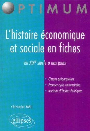 L'histoire économique et sociale en fiches : ...
