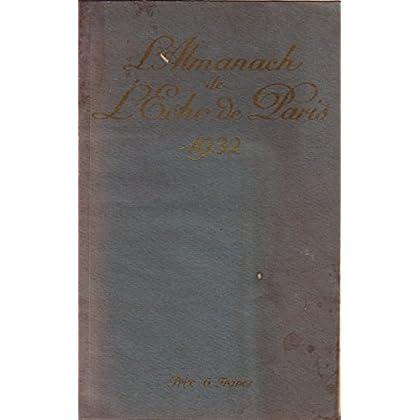 Almanach de l'Echo de Paris 1932 (Presse, Histoire, Almanach) 1932.