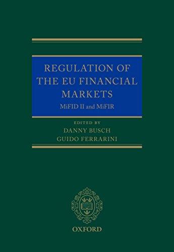 Regulation of the EU Financial Markets: MiFID II and MiFIR (Oxford EU Financial Regulation) (English Edition)