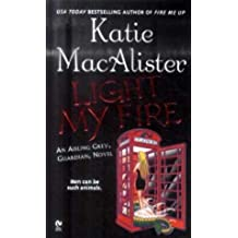 [(Light My Fire: An Aisling Grey, Guardian, Novel)] [by: Katie MacAlister]