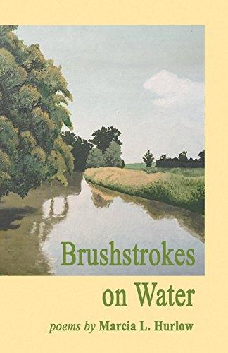 Brushstrokes on Water por Marcia Hurlow