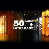 50 Jahre ZDF Hitparade (Das Original)