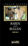 Bären und Bullen: Wilsbergs 7. Fall