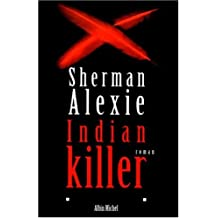 Indian Killer (Collections Litterature)