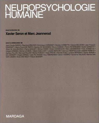 Neuropsychologie humaine. Manuel d'analyse des processus mentaux