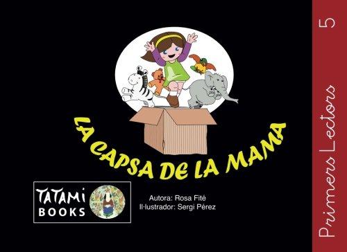 La capsa de la mama: Volume 5 (Primers Lectors) por Rosa Fite