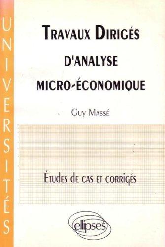 Travaux dirigés d'analyse micro-économique : Études de cas et corrigés