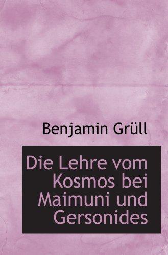Die Lehre vom Kosmos bei Maimuni und Gersonides