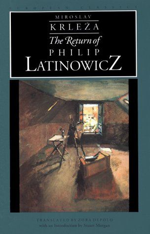 The Return of Philip Latinowicz (European Classics) por Miroslav Krleza