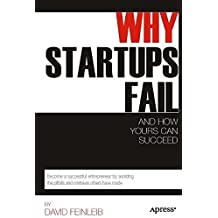 Why Startups Fail: And How Yours Can Succeed by David Feinleib (2011-12-23)