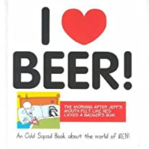 I Love Beer! (Odd Squad I Love Collection...S.)