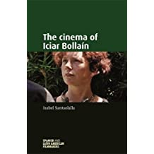 The Cinema of Iciar Bollain (Spanish and Latin American Filmmakers)