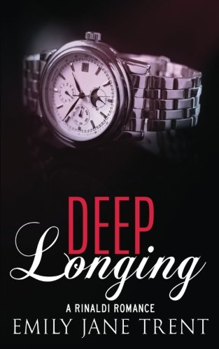 Deep Longing (Bend To My Will #4)