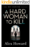 A Hard Woman to Kill (The DI Hanlon Series Book 3)