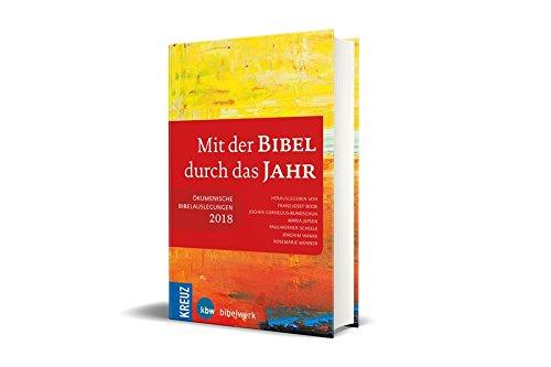Mit der Bibel durch das Jahr 2018: Ökumenische Bibelauslegungen