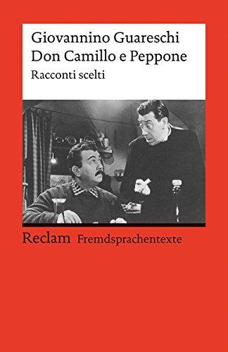 Buchcover Don Camillo e Peppone: Racconti scelti. Italienischer Text mit deutschen Worterklärungen. B2 (GER) (Reclams Universal-Bibliothek, Band 19735)