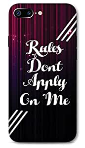 Iphone 7 plus Designer Hard-Plastic Phone Cover from Print Opera -Rules Don't Apply On Me