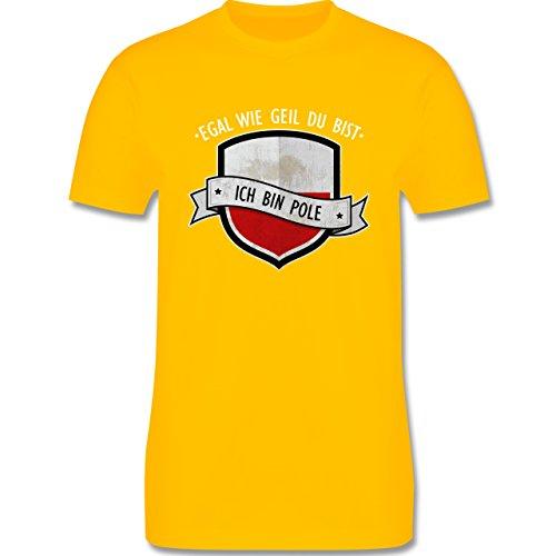 Shirtracer Länder - Egal wie Geil Du BIST - Ich Bin Pole - Herren T-Shirt Rundhals Gelb