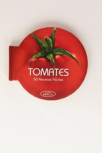 Academia Barilla. Tomates