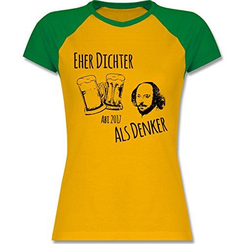 Abi & Abschluss - Abi 2017 - Eher Dichter als Denker Shakespear - zweifarbiges Baseballshirt / Raglan T-Shirt für Damen Gelb/Grün