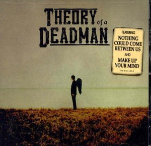 Theory of a Deadman (Clean) (2002-09-17)