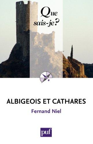 En ligne téléchargement gratuit Albigeois et Cathares: « Que sais-je ? » n° 689 epub pdf