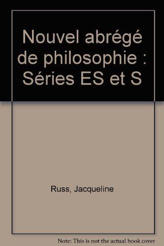 Nouvel abrégé de philosophie. Série ES et S