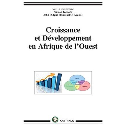 Croissance et Développement en Afrique de l'Ouest (Hommes et sociétés)