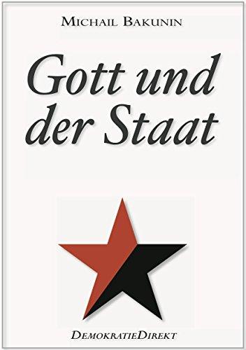 Michail Bakunin: Gott und der Staat