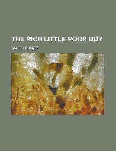 The Rich Little Poor Boy by Eleanor Gates