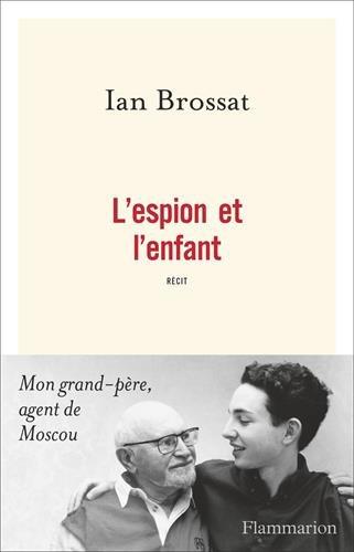L'espion et l'enfant par Ian Brossat