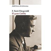 El gran Gatsby (Clásicos de la Literatura)