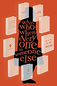 Who's Who When Everyone Is Someone Else por C.d. Rose