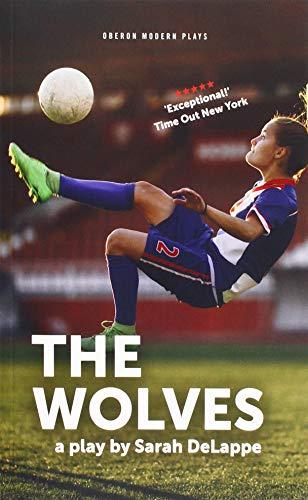 The Wolves por Sarah DeLappe