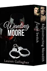Wanting Moore (English Edition)