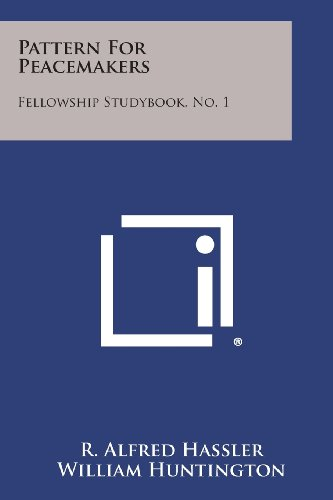 Pattern for Peacemakers: Fellowship Studybook, No. 1