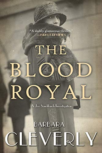 The Blood Royal (Joe Sandilands Investigations) por Barbara Cleverly