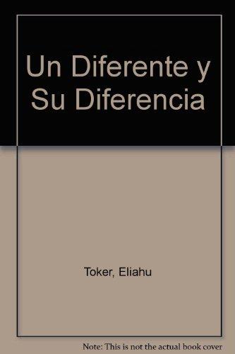 Un diferente y su diferenciavida y obra de Carlos m. grunberg