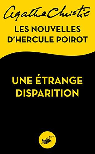 Une étrange disparition : Les nouvelles d'Hercule Poirot (Masque Christie)