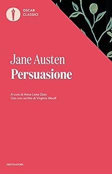 Persuasione (Mondadori) (Oscar classici Vol. 564) di [Austen, Jane]