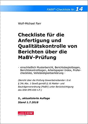 Checkliste 14 für die Anfertigung und Qualitätskontrolle von Berichten über die MaBV-Prüfung: - einschließlich Musterbericht, Berichtsbegleitbogen, ... Prüfercheckliste - Stand 1.09.2018