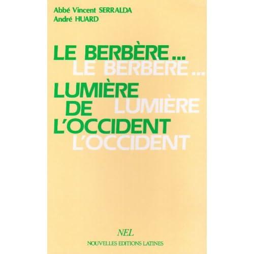 Le Berbère-- lumière de l'Occident