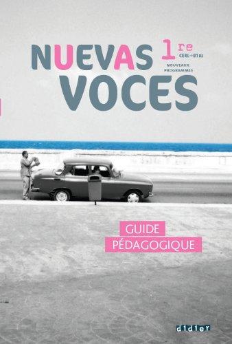 Nuevas Voces 1re - Guide pédagogique - version papier
