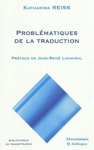 Problmatiques de la traduction de Katharina Reiss (16 septembre 2009) Broch