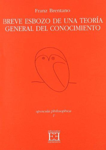 Breve Esbozo De Una Teoria General Del Conocimiento/Brief Sketch of a General Theory of Knowledge