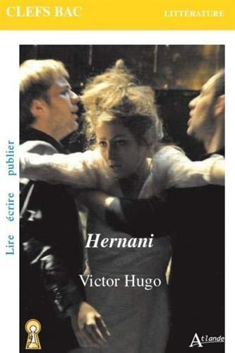 Victor Hugo, Hernani