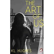 The Art of Us (English Edition)