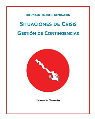 Gestión de Crisis (Comunicación Efectiva)