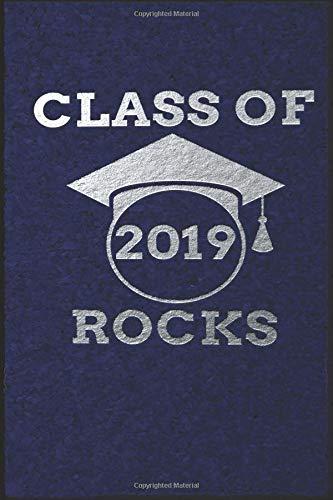 CLASS OF 2019 ROCKS: Silver-tone Logo on Dark Blue Background Wide Ruled Lined Journal School Graduate Notebook