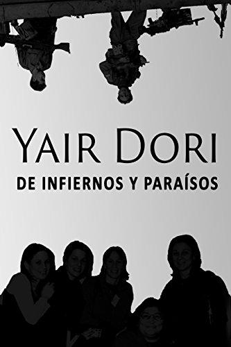 De infiernos y paraisos por Yair Dori